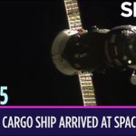 Today in Space – July 5: Russian Cargo Ship Arrives at Space Station