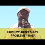 Curfews don't solve problems - Nasa