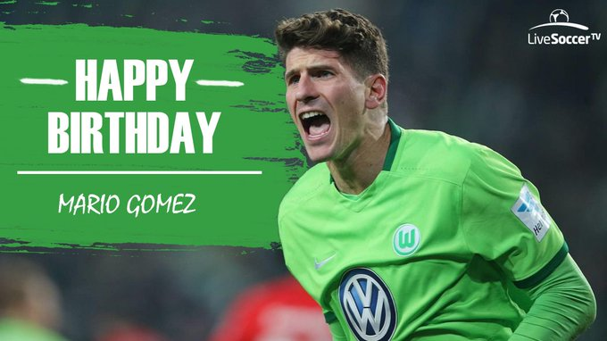Happy birthday to Mario Gomez who turns 3   2   today!