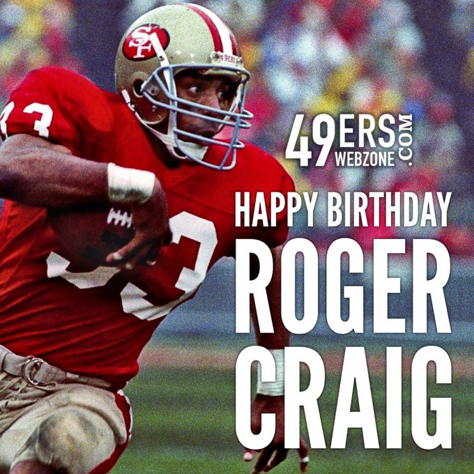 Happy 57th birthday to the great running back, Roger Craig. You should be in the Hall of Fame.