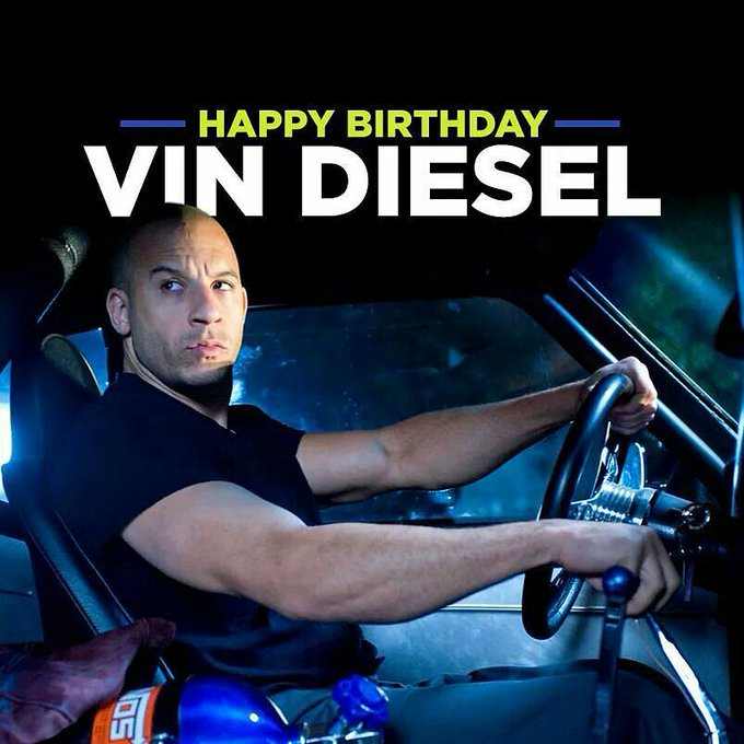 Happy 50th Birthday to Vin Diesel!