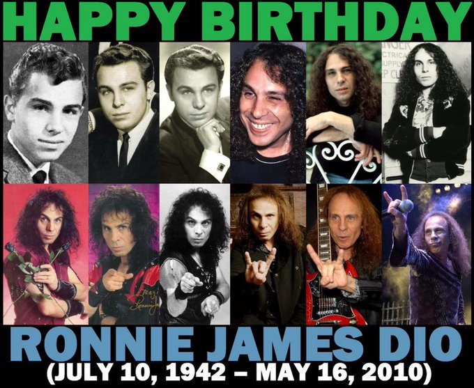 Happy Birthday today to Ronnie James Dio & RIP.. 7-10-42 - 5-6-2010