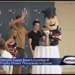Patriots' Super Bowl LI Lombardi Trophy draws thousands in Dover