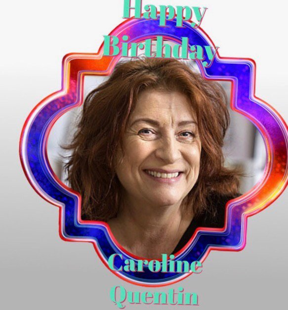 Happy Birthday Caroline Quentin, Tony Cottee, Dean Richards, Pauline McLynn, Peter Murphy & Paul Weiland