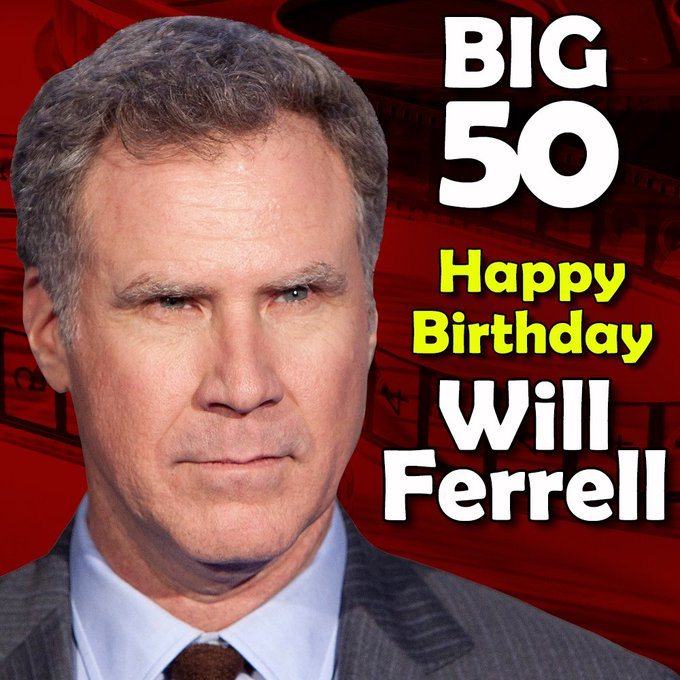 Happy 50th birthday to the hilarious Will Ferrell !
