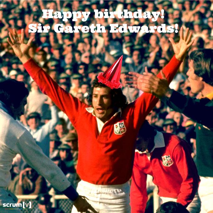 A rugby legend turns 70  Happy birthday to Sir Gareth Edwards!