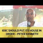 IEBC should put its house in order - Peter Kenneth