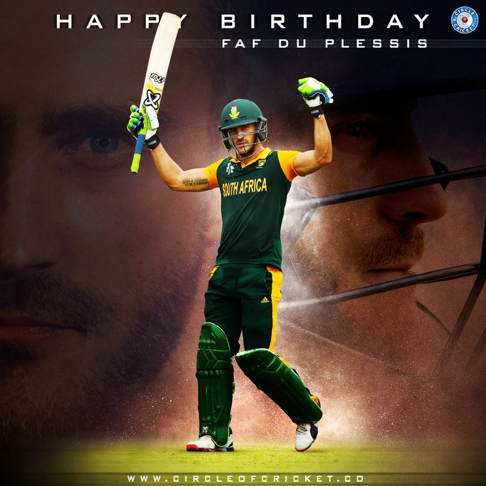 Another one of those awesome cricketers from South Africa Happy birthday, Faf du Plessis