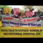 Taita Taveta nurses' demos at Moi Referral Hospital Voi