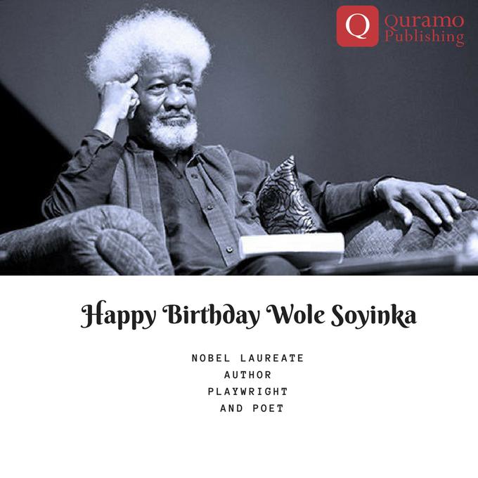 Happy Birthday Wole Soyinka.
