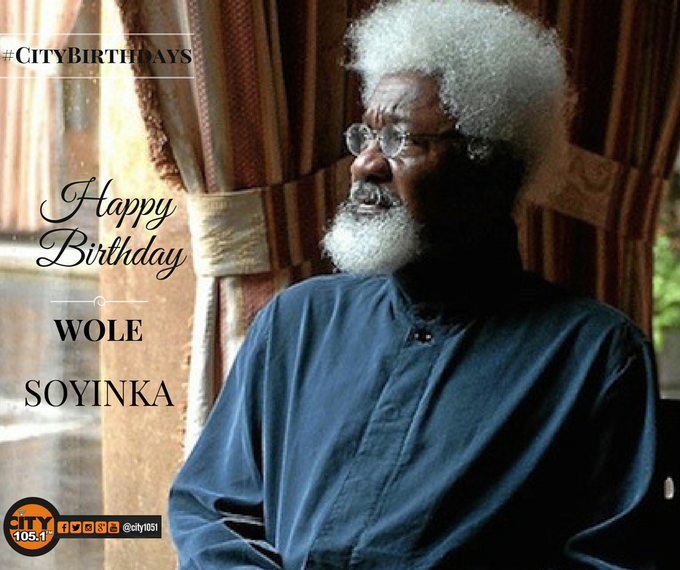 Yep! you share THIS DAY  with the ICON himself Professor Wole Soyinka.  Happy Birthday Sir!