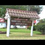 WHAT IT TAKES   Nanyuki Cottage Hospital #WhatItTakes
