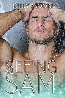 Seeing Sam by Kelly Moore