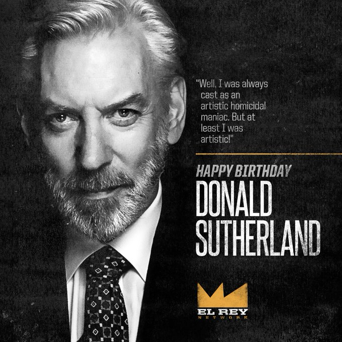 Happy birthday Donald Sutherland from