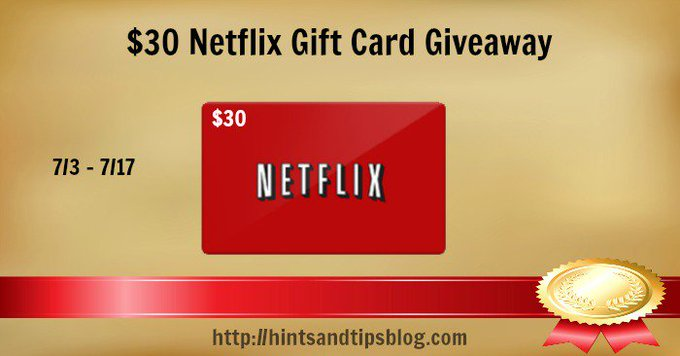 $30 Netflix Gift Card Giveaway ends 7-17 #AwardWinning2017 #giveaway ⋆ Hints and Tips Blog