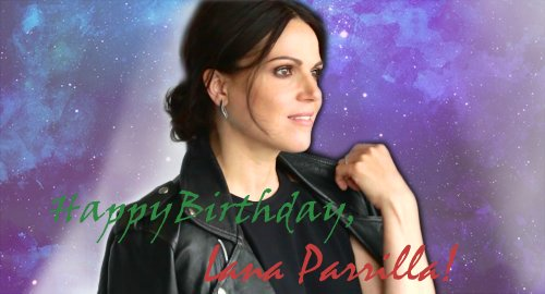 Happy Birthday, Lana Parrilla! -