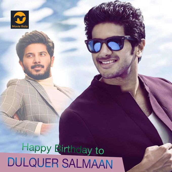 Happy Birthday to Dulquer Salmaan.