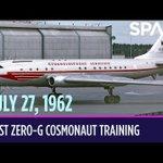 Today in Space – July 27: First Zero-G Cosmonaut training on Soviet Jetliner