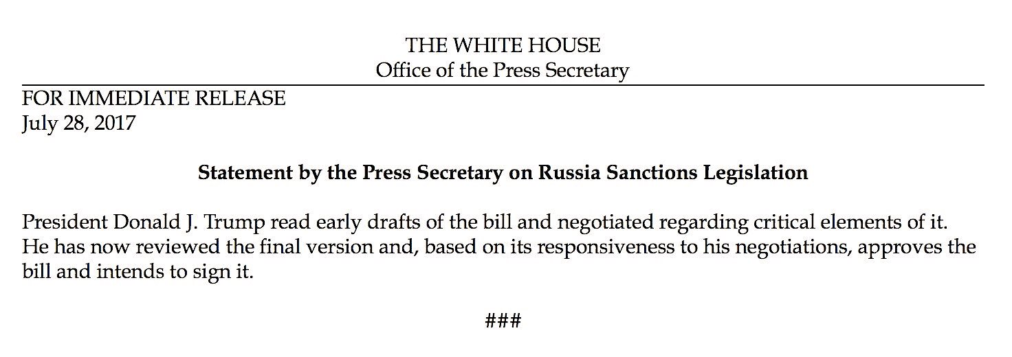 .@POTUS approves the Russia sanctions bill and intends to sign it. https://t.co/PfHhbKV3HL