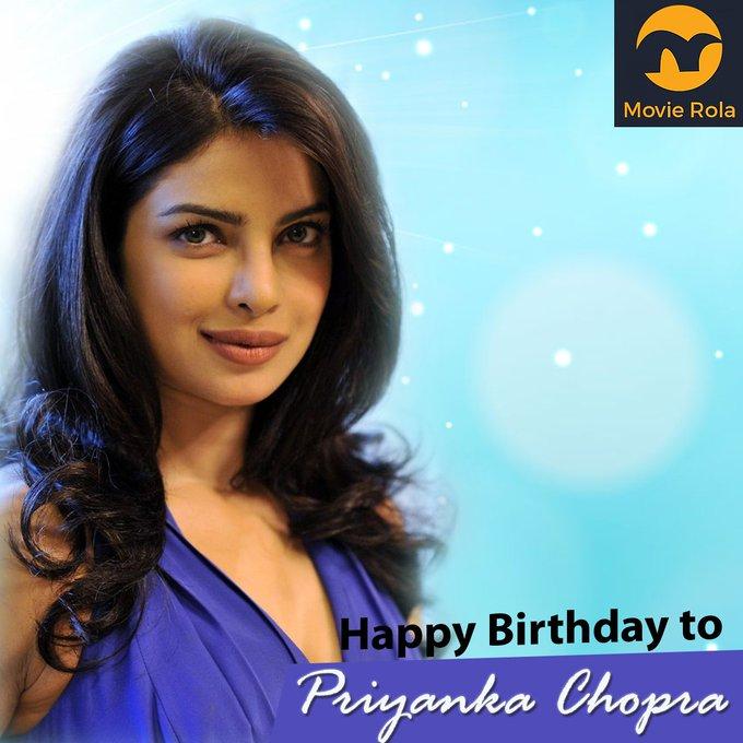 Happy Birthday to Priyanka Chopra.
