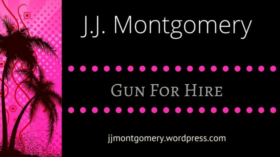 Gun for Hire by J.J. Montgomery ❤️ Spotlight & EXCLUSIVE Giveaway ❤️ (Romantic Suspense)