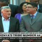 Government gazettes Kenyans of Asian heritage as 44th tribe
