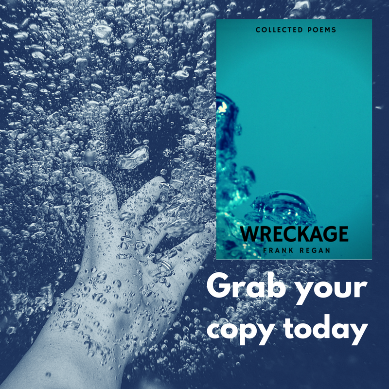 Amazon.com: Wreckage: Collected Poems eBook: Frank Regan: Kindle Store