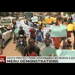 Youth in Meru protest poor governance by Munya's government