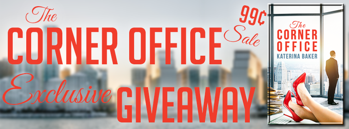 The Corner Office by by Katerina Baker ❤️ 99¢ Sale, Review & EXCLUSIVEGiveaway ❤️ (Contemporary Romance)