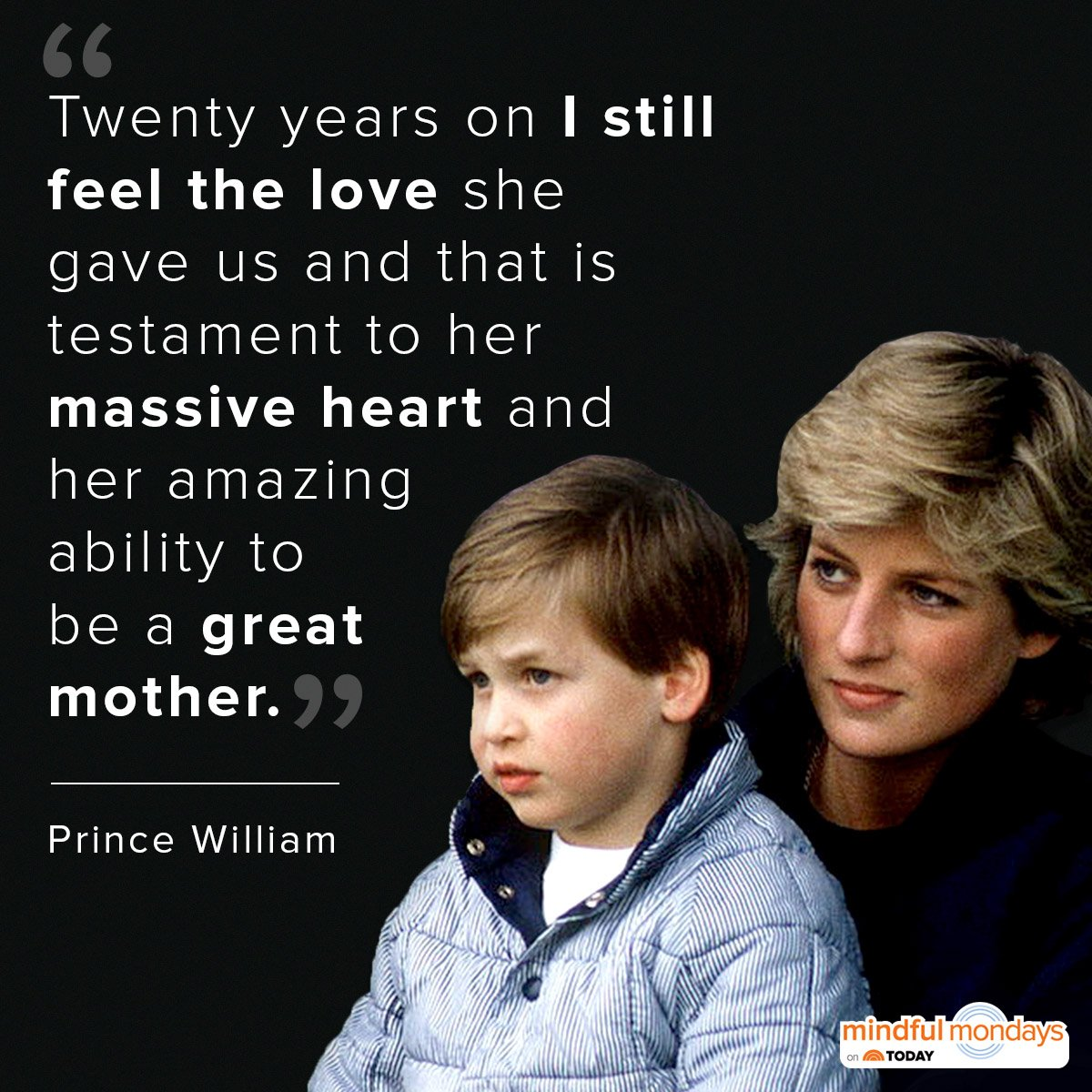 Nearly 20 years after Princess Diana's death, Prince William reveals what made his mother so special.