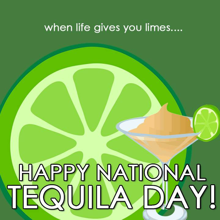 HAPPY NATIONAL TEQUILA DAY! Take Monday with a grain of salt! #NationalTequilaDay