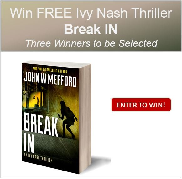 E-Book-Break IN 3 winners-WW-John Mefford Ends 8/5
