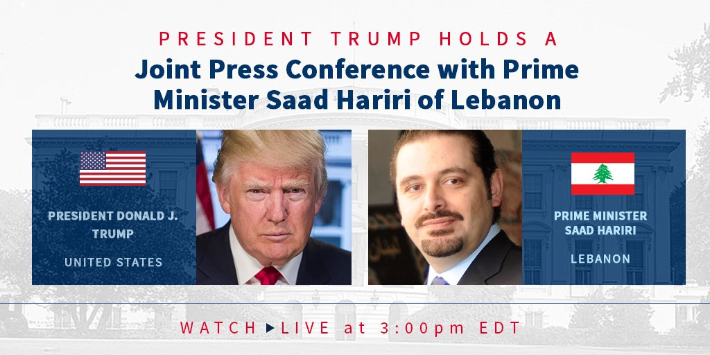 Today President Trump welcomes the Prime Minister of Lebanon, Saad Hariri, to the White House.