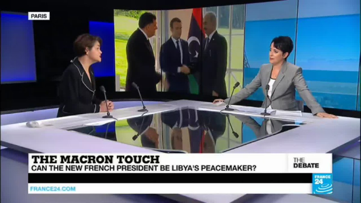 ?? THE DEBATE - The Macron Touch: Can the new French President be Libya's Peacemaker?