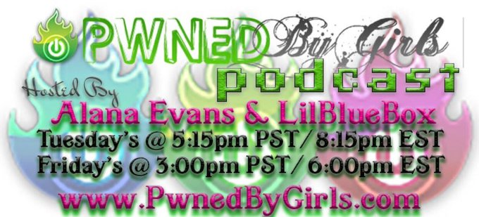 Check out the @pwnedbygirls podcast right now! LIVE on https://t.co/LwPEVO81Z7 https://t.co/aJ0p0sqj