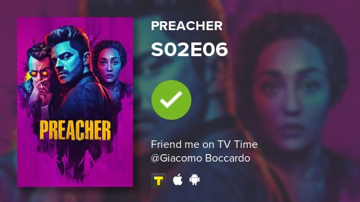 test Twitter Media - I've just watched episode S02E06 of Preacher! #preacher  https://t.co/i6xrNGqLTX #tvtime https://t.co/WAdRUy9OBK