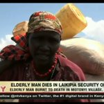 Elderly man burnt to death in Laikipia secuirty operation