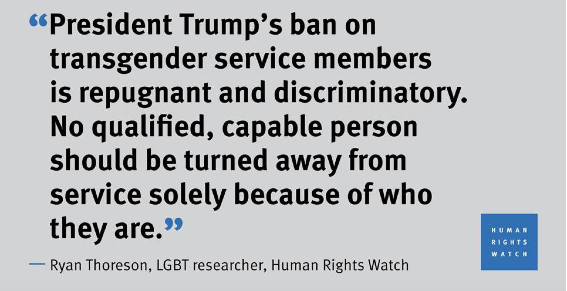 HRW Daily Brief - Trump announces ban of transgender people from military service. https://t.co/U4Tmk4LeTl https://t.co/D7FcZ6yxQv