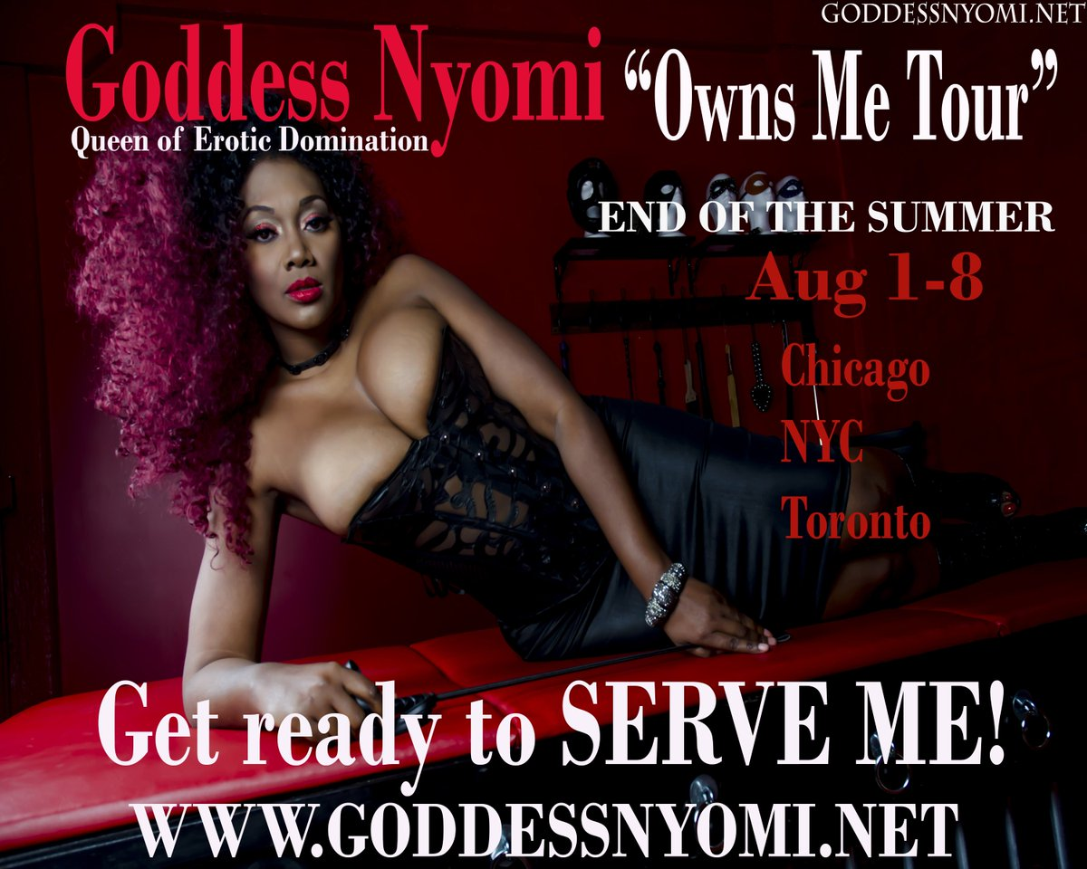 Goddess Nyomi Owns Me tour is coming to an end. August 1-8th check the link for dates 89gsFuZvR5