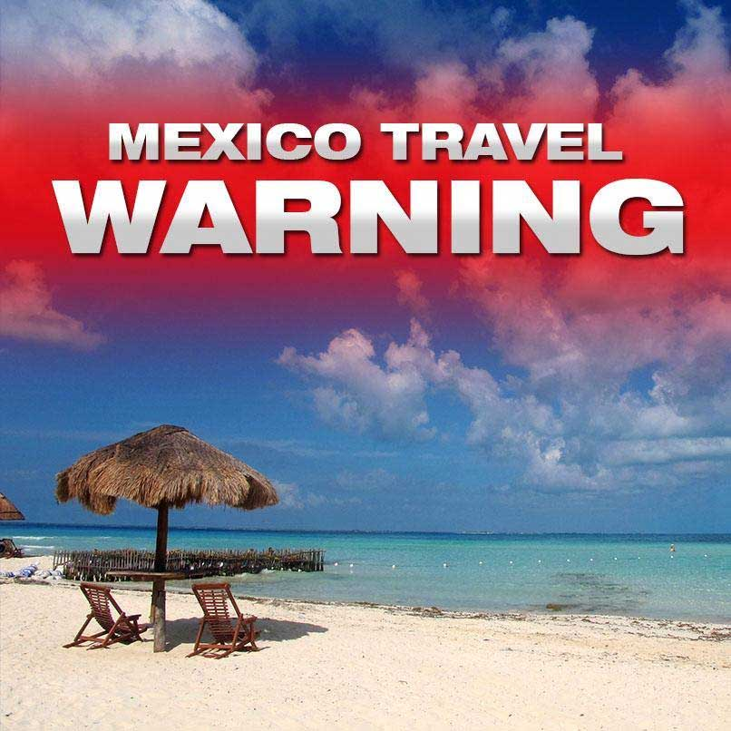 U.S. State Department warns travelers to beware of possibly tainted alcohol in Mexico