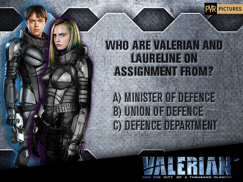 #Contest | Who are #Valerian and Laureline on assignment from? T&C applied