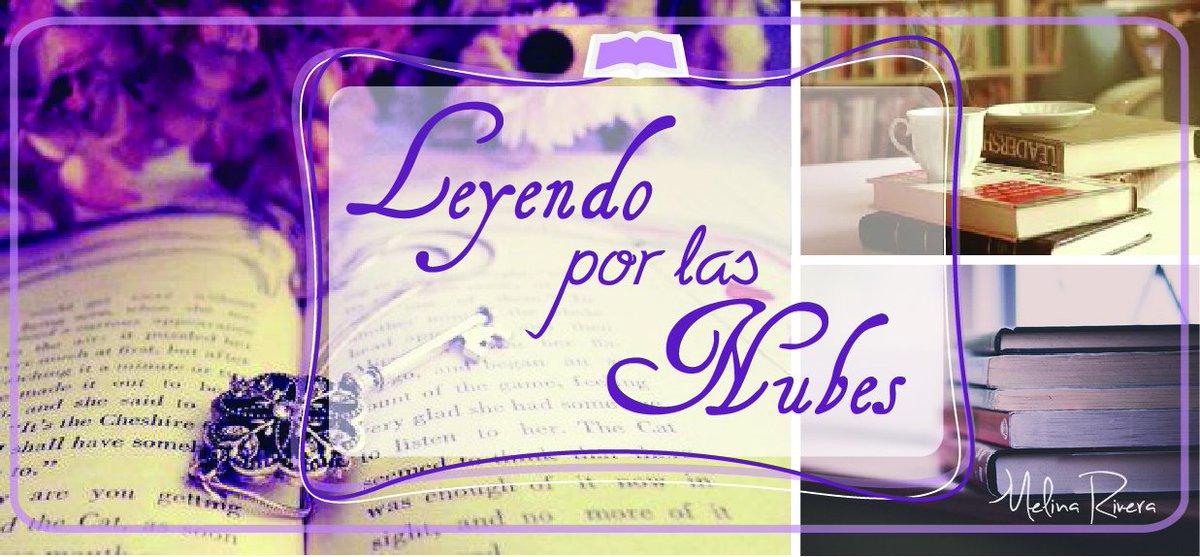 #Apoyemos los #blogs #literarios LEYENDO POR LAS NUBES de @MelinaRivera31  en https://t.co/6wBcT1ruXN https://t.co/EJ6qAUunDb