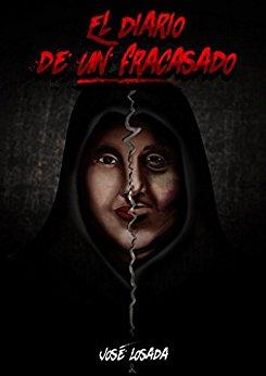 EL DIARIO DE UN FRACASADO la #novela de @joselosada86  #Amazon #kindlebooks  https://t.co/Gm5MG6p041 … … https://t.co/HLtL3WBWWs