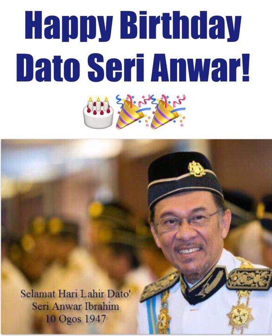 Let us all wish Datuk Seri Anwar Ibrahim A HAPPY BIRTHDAY