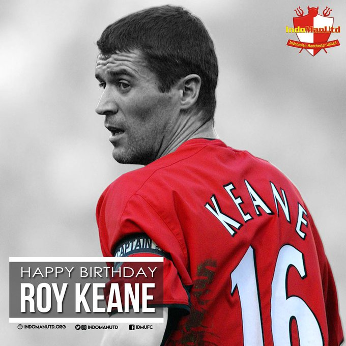 Happy 46th birthday former skipper Roy Keane