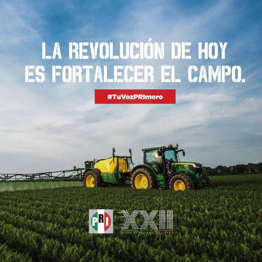 La revolución de hoy es fortalecer al campo para que produzca más. #TuVozPRImero  #XXIIAsambleaPRI https://t.co/KTqJgsWn4y