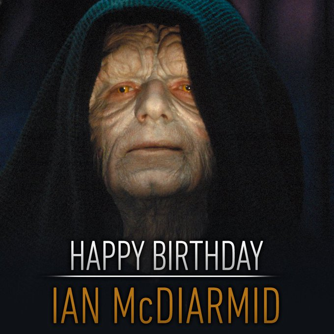 Happy birthday to the man who brought the Emperor to life, Ian McDiarmid