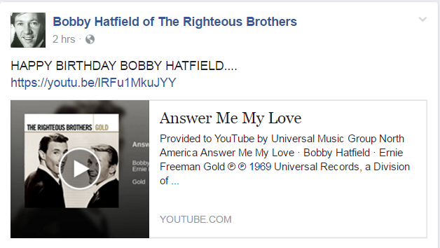 "Happy Birthday Bobby Hatfield ""Righteous Brothers\"""