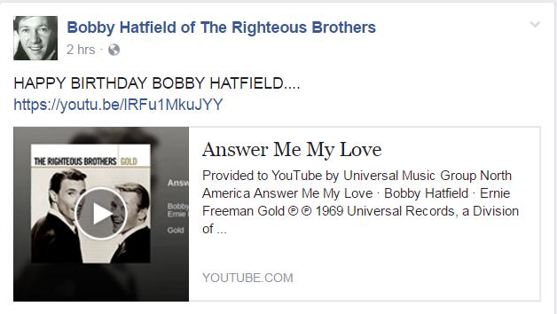 "Happy Birthday Bobby Hatfield \""Righteous Brothers\"""