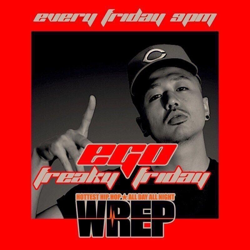 【本日、21時から!】#WREP にて、EGO 「FREAKY FRIDAY」生放送❗️  本日は少しレアな生放送になり